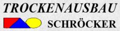 Trockenausbau Schröckner
